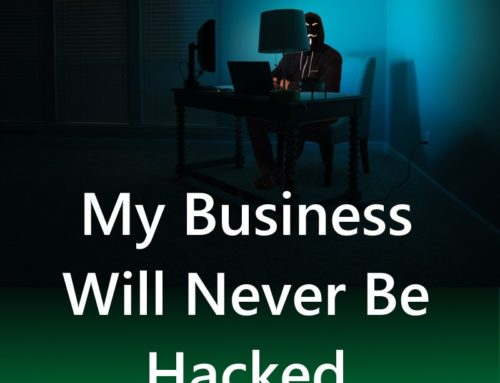 My Business Will Never Be Hacked