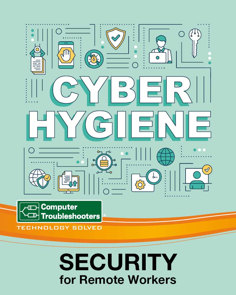 Security for Remote Workers - Cyber Hygiene